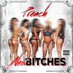 Preach - New Bitches - Single